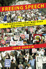 Freeing Speech: The Constitutional War Over National Security by John Denvir (Hardback, 2010)