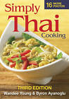 Simply Thai Cooking by Wandee Young, Byron Ayanoglu (Paperback, 2011)