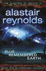 Blue Remembered Earth by Alastair Reynolds (Hardback, 2012)