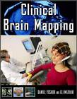 Clinical Brain Mapping by Eli M. Mizrahi, Daniel Yoshor (Hardback, 2000)