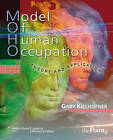 Model of Human Occupation: Theory and Application by Gary Kielhofner (Paperback, 2007)