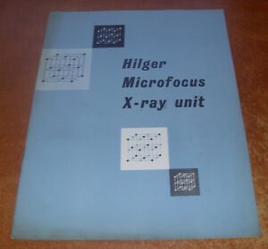 Hilger-amp-Watts-Ltd-Booklet-Hilger-Microfocus-X-Ray-Unit-1958