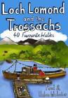 Loch Lomond and the Trossachs: 40 Favourite Walks by Helen Webster, Paul Webster (Paperback, 2010)