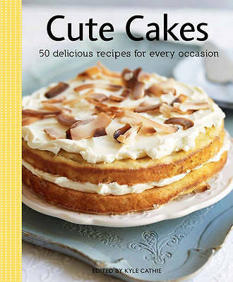 """""""AS NEW"""" Hung, Estella, Cute Cakes (Kyle Cathie Cookery) Book"""