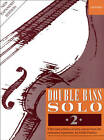 Double Bass Solo 2 by Oxford University Press (Sheet music, 1997)