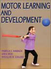 Motor Learning and Development by Greg Reid, Pamela Haibach, Douglas Collier (Hardback, 2011)