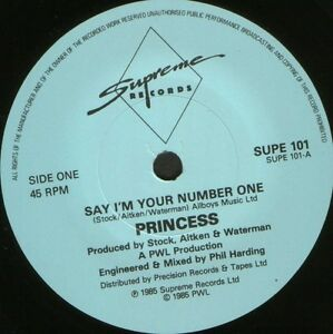 PRINCESS-say-i-039-m-your-number-one-7-034-WS-EX-uk-supreme-SUPE-101