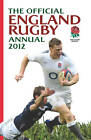 Official England Rugby Annual: 2012 by Grange Communications Ltd (Hardback, 2011)