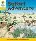 Oxford Reading Tree: Level 5: More Stories C: Safari Adventure by Roderick Hunt (Paperback, 2011)