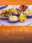 Mezze to Milk Tart: From the Middle East to Africa in My Vegetarian Kitchen by Cecile Yazbek (Paperback, 2011)