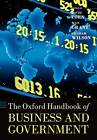 The Oxford Handbook of Business and Government by Oxford University Press (Paperback, 2011)