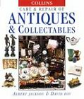 Collins Care and Repair of Antiques and Collectables by David Day, Albert Jackson (Hardback, 1998)