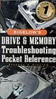 Bigelow's Drive and Memory Troubleshooting Pocket Reference by Stephen J. Bigelow (Paperback, 2000)