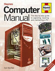 Computer Manual: The Step-by-step Guide to Upgrading, Repairing and Maintaining a PC by Kyle MacRae (Hardback, 2007)
