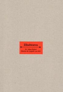 Bujard-Zuendwaren-1910-Streichhoelzer-Feuerzeuge-Herstellung-Reprint-Rezepte