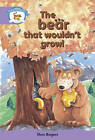 Literacy Edition Storyworlds Stage 8, Animal World, the Bear That Wouldn't Growl by Pearson Education Limited (Paperback, 1998)