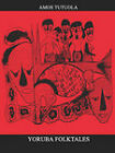 Yoruba Folk Tales by Amos Tutuola (Paperback, 1987)