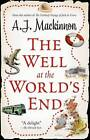 The Well at the World's End by A. J. Mackinnon (Paperback, 2011)