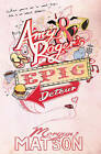 Amy & Roger's Epic Detour by Morgan Matson (Paperback, 2011)
