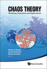 Chaos Theory: Modeling, Simulation and Applications, Selected Papers from the 3rd Chaotic Modeling and Simulation International Conference (CHAOS2010) by World Scientific Publishing Co Pte Ltd (Hardback, 2011)