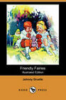 Friendly Fairies by Johnny Gruelle (Paperback, 2007)