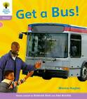 Oxford Reading Tree: Level 1+: Floppy's Phonics Non-Fiction: Get a Bus by Thelma Page, Monica Hughes, Roderick Hunt (Paperback, 2011)