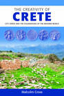The Creativity of Crete: City States and the Foundations of the Modern World by Malcolm Cross (Paperback, 2011)