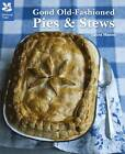Good Old Fashioned Pies and Stews by Laura Mason (Hardback, 2011)