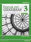 Focus on Grammar: 3: Workbook by Marjorie Fuchs (Paperback, 2011)