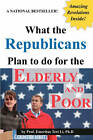 What the Republicans Plan to Do for the Elderly and Poor (Blank Inside) by Teri Li, Terry Kepner (Paperback / softback, 2011)