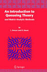 An Introduction to Queueing Theory: and Matrix-analytic Methods by Lothar Breuer, Dieter Baum (Hardback, 2005)