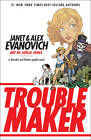 Troublemaker: A Barnaby and Hooker Graphic Novel by Alex Evanovich, Janet Evanovich (Paperback, 2011)