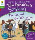 Oxford Reading Tree Songbirds: Level 2: The Ox and the Yak and Other Stories by Julia Donaldson (Paperback, 2012)