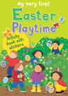 My Very First Easter Playtime: Activity Book with Stickers by Lois Rock (Paperback, 2012)