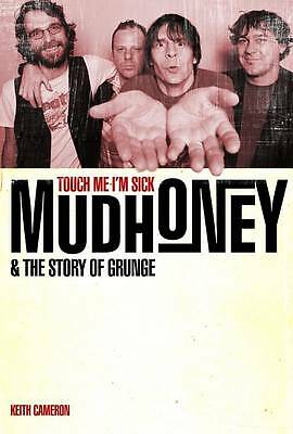 Mudhoney: The Sound & The Fury From Seattle-ExLibrary