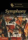 The Cambridge Companion to the Symphony by Cambridge University Press (Paperback, 2013)