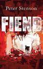 Fiend by Peter Stenson (Hardback, 2013)