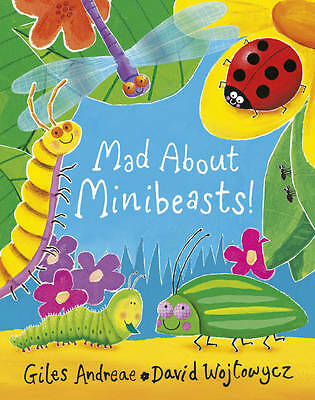 Andreae, Giles, Mad About Minibeasts!, Hardcover, Very Good Book