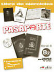 Pasaporte: Libro De Ejercicios + CD-Audio B2 by Edelsa Grupo Didascalia, S.A. (Mixed media product, 2010)