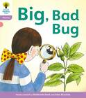Oxford Reading Tree: Level 1+: Floppy's Phonics Fiction: Big, Bad Bug! by Kate Ruttle, Roderick Hunt (Paperback, 2011)