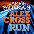 Alex Cross Run: (Alex Cross 20) by James Patterson (CD-Audio, 2013)