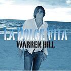 Warren Hill - Dolce Vita (2008)