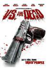 Vs. the Dead (DVD, 2011)