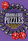 Domino & Dice Puzzles by Arcturus Publishing Ltd (Paperback, 2011)