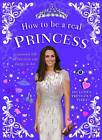 How to be a Real Princess by Mel Williams (Paperback, 2011)