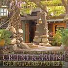 Greene & Greene  : Developing a California Architecture by Bruce Smith (Hardback, 2011)