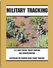 Military Tracking: U.S. Army Special Forces Tracking and Countertracking & Australian Air Tracking and Basic Visual Tracking by Paladin Press,U.S. (Paperback, 2012)