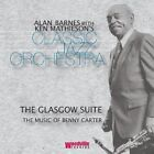 Alan Barnes & Ken Mathieson's Classic Jazz Orchestra - Glasgow Suite (The Music of Benny Carter, 2011)