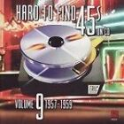 Various Artists - Hard to Find 45's on CD, Vol. 9 (1957-1959, 2009)