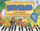 Keyclub Pupil's Book 2: (Piano) by Ann Bryant (Paperback, 2010)